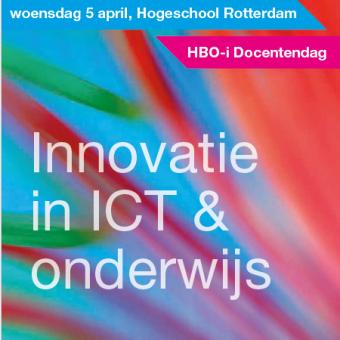 Docentendag HBO-I Thema: Innovatie in ICT & Onderwijs  – 5 April 2017