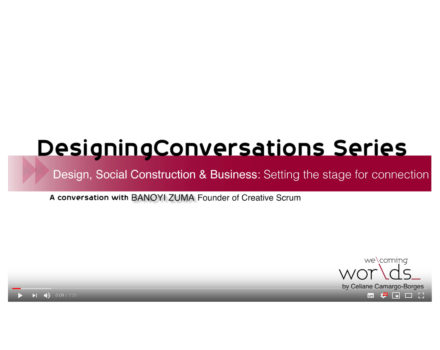 Designing Conversations: Setting stage for connection and engagement in Business